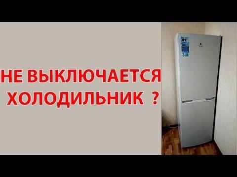 Холодильник работает без выключений – как исправить